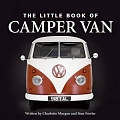 VW - Little Book of Camper Van - Charlotte Morgan, Stan Fowler   - 9781905828197 - [8704]