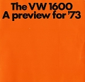 VW - 1972 - The VW 1600. A preview for ´73 - 24023.831.19042.09  8/72 - [8739]