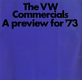 VW - 1972 - The VW Commercials. A preview for ´73 - 24022.831.19022.09  8/72 - [8740]