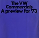 VW brochures - The VW Commercials. A preview for ´73,1972,24022.831.19022.09  8/72