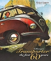 VW - Volkswagen Transporter The First 60 Years - Richard Copping With Brian Screaton - 978-1844255795 - [9100]