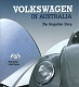VW books - Volkswagen in Australia - The Forgotten Story,2004,0975677403