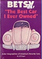 VW - Betsy 'The Best Car I Ever Owned': Auto-Biographies of America's Favorite Cars - Jeff Hagen - 978-0873412834  - [10004]