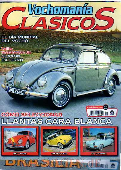 VW - 2009 - VOCHOMANIA CLASICOS - 41 - ONLY VDUBS MAGAZINE IN MEXICO - [10085]-2