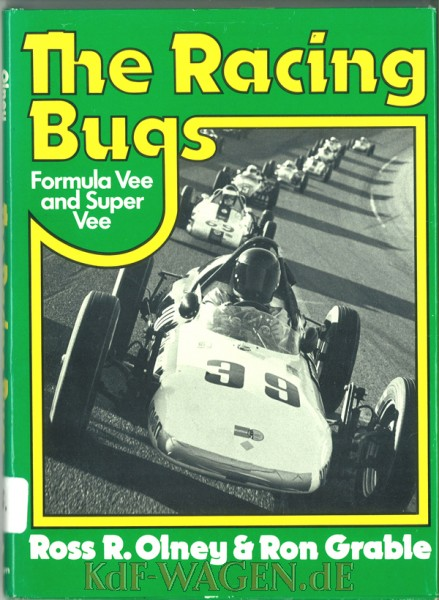 VW - The Racing Bugs Formula Vee and Super Vee - Ross R. Olney & Ron Grable - [10154]-1