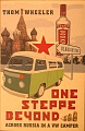 VW - One Steppe Baeyond - Across Russia in a VW Camper - Thom Wheeler - [10155]