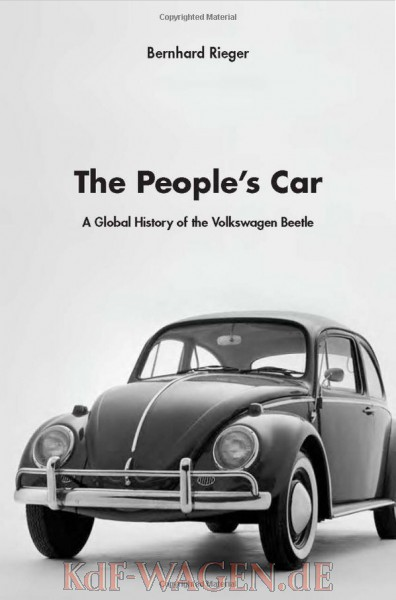 VW - The People's Car: A Global History of the Volkswagen Beetle: A Global History of the Volkswagen Beetle - Bernhard Rieger - 978-0674050914 - [10658]-1