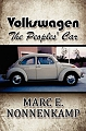VW - Volkswagen: The Peoples' Car - Marc E. Nonnenkamp  - 978-1451225495 - [10661]