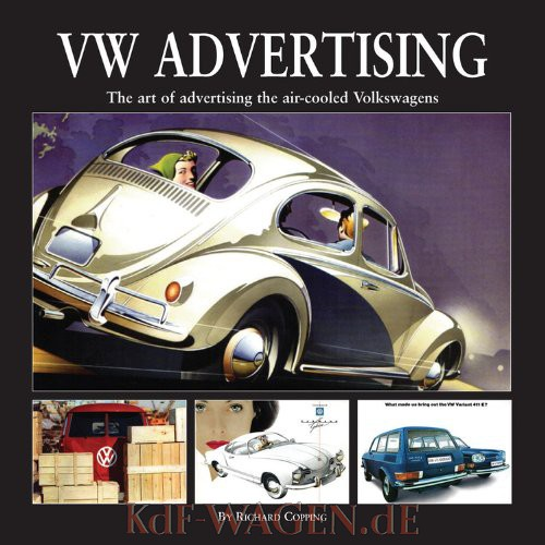VW - VW Advertising: The Art of Advertising the Air-Cooled Volkswagen - Richard Copping - 978-1906133634 - [10662]-1