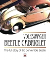 VW - Volkswagen Beetle Cabriolet: The Full Story of the Convertible Beetle - Malcolm Bobbitt - 978-1845840747 - [10677]