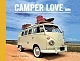 VW books - Camper Love by Jamie Tinney,2014,ASIN B00QCLOCO6