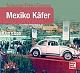 VW books - Mexiko Käfer,2014,978-3613036840