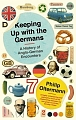VW - Keeping up with the Germans - Philip Oltermann - 9780571240197 - [10782]